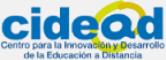 Centro para la Innovación y desarrollo de la Educación a distancia
