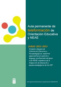 Segunda convocatoria del Aula Permanente de Teleformación de Orientación Educativa y NEAE. Curso 2012-2013