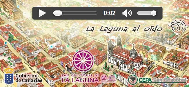 La Laguna al oído. Audioguía de San Cristóbal de La Laguna