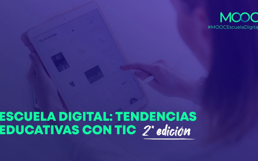 MOOC Escuela Digital: Tendencias educativas con TIC (2ª edición)