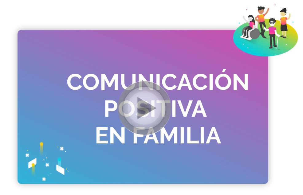 Comunicación positiva en Familia