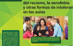 MANUAL DE APOYO PARA LA PREVENCIÓN Y DETECCIÓN del racismo, la xenofobia y otras formas de intolerancia en las aulas