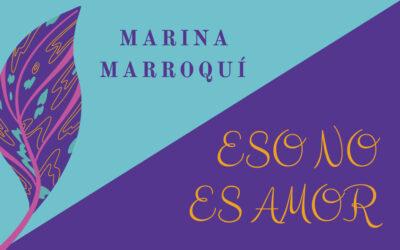 Talleres eso NO es amor, con Marina Marroquí