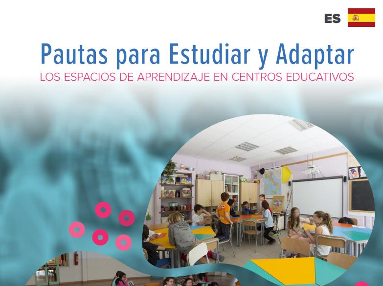 Publicación de Pautas para Estudiar y Adaptar los Espacios de Aprendizaje en Centros Educativos