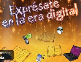 «Exprésate en la era digital»