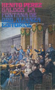 La Fontana de Oro. Primera novela publicada por Benito Pérez Galdós,