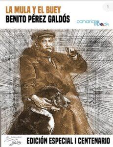 La mula y el buey. Benito Pérez Galdós.