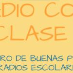 Radio con clase, encuentro de buenas prácticas de radios escolares