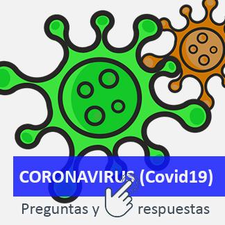 PREGUNTAS Y RESPUESTAS SOBRE EL CORONAVIRUS (COVID-19)