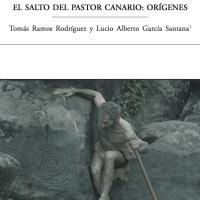El salto del pastor canario:Orígenes