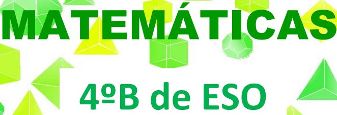 Matemáticas orientadas a las enseñanzas académicas: CUARTO B DE ESO ...
