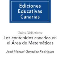 Guía didáctica: Los Contenidos Canarios en el Área de Matemáticas