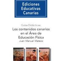 Guía didáctica: Los Contenidos Canarios en el Área de Educación Física
