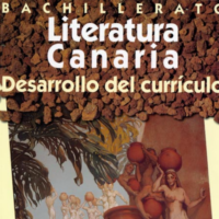 Literatura Canaria. Desarrollo del currículo. Bachillerato.