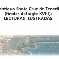 El antiguo Santa Cruz de Tenerife (finales del siglo XVIII): Lecturas ilustradas