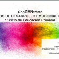 ConZENtrate: Cuadernos de desarrollo emocional en familia. 1ºciclo de Educación Primaria