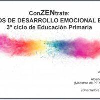 ConZENtrate: Cuadernos de desarrollo emocional en familia. 3º ciclo de Educación Primaria