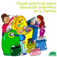 Claves prácticas sobre educación ambiental en familia