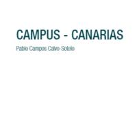 Campus Canarias- Urbanismo y Arquitectura en las Universidades de la Comunidad de Canarias.