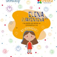 Elena en cuarentena y la misión de vencer al coronavirus y al aburrimiento.