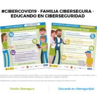 #CiberCOVID19 Familia Cibersegura - Educando en ciberseguridad