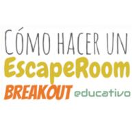 Cómo hacer un Escape Room. Breakout educativo