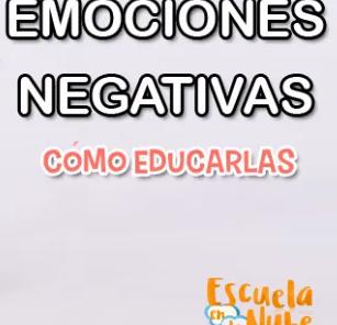Educar las emociones negativas