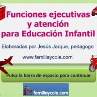 Actividades para trabajar las funciones ejecutivas en Educación Infantil.