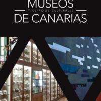 Guía de Museos y Espacios Culturales de Canarias (2017)