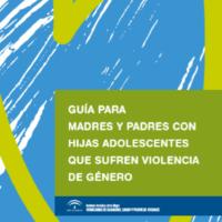 Guía para para padres y madres con hijas que sufren violencia de género