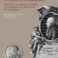 Historia cultural del Arte en Canarias. Vol. 5. El despertar de la cultura en la época contemporánea. Artistas y manifestaciones culturales del siglo XIX en Canarias