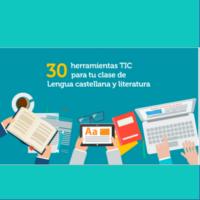 30 herramientas TIC para tus clases de Lengua Castellana y Literatura