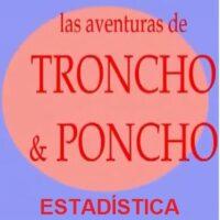 Las aventuras de Troncho y Poncho: Estadística