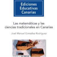 Las Matemáticas y las Ciencias Tradicionales en Canarias