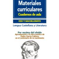 Por encima del olvido. Aproximación a la obra poética de Pedro García Cabrera en el centenario de su nacimiento.