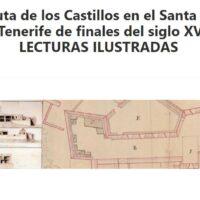 La Ruta de los Castillos en el Santa Cruz de Tenerife de finales del siglo XVIII: Lecturas ilustradas