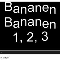 Bananen, Bananen - Lied