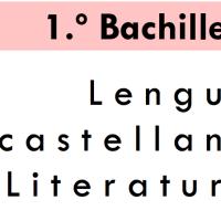 Lengua y Literatura. 1º Bachillerato