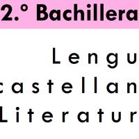 Lengua y Literatura. 2º Bachillerato