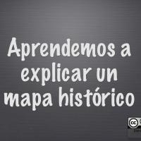 Explicar un mapa histórico