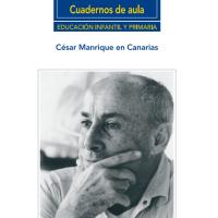César Manrique en Canarias