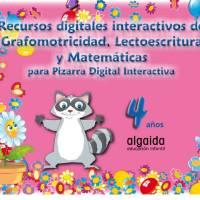 ALGAIDA.Recurso digitales interactivos de Grafomotricidad, Lectoescritura y Matemáticas.4AÑOS
