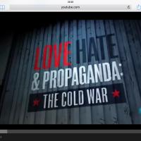 Amor, odio y propaganda, la Guerra Fría.