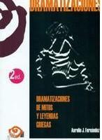 Dramatizaciones de mitos y leyendas griegas