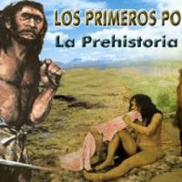 La Prehistoria: los primeros pobladores