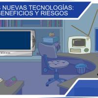 Nuevas Tecnologías: beneficios y riesgos