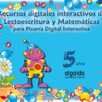 Algaida:Recursos digitales interactivos de grafomotricidad, lectoescritura y matemáticas para PDI.5 años