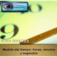 Medida del tiempo: horas, minutos y segundos