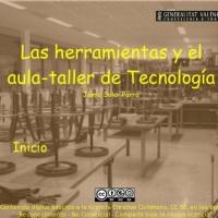 Las herramientas y el aula taller de Tecnología