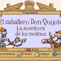 El caballero Don Quijote.La aventura de los molinos